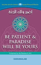 Be patient Paradise Will Be Yours by Abdul-Malik Mujahid