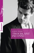 Troublant inconnu by Kathy Lyons