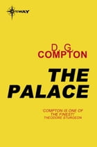The Palace by D. G. Compton