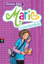 Marie im Familienchaos by Christine Fehér