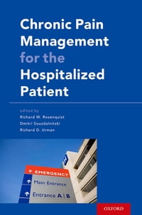 Chronic Pain Management for the Hospitalized Patient