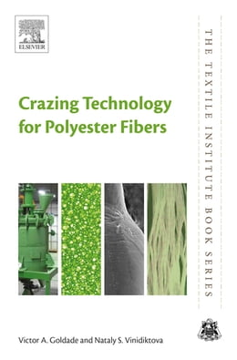 Book Crazing Technology for Polyester Fibers by Victor Goldade