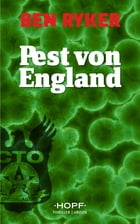 C.T.O. Counter Terror Operations 4: Pest von England by Ben Ryker
