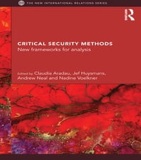 Critical Security Methods: New frameworks for analysis