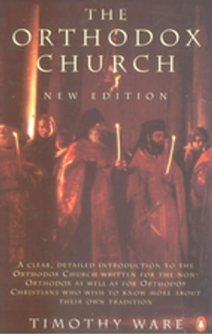 The Orthodox Church An Introduction to Eastern Christianity