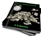 The Art Of Money Making by P. T. Barnum