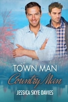 Town Man, Country Man by Jessica Skye Davies