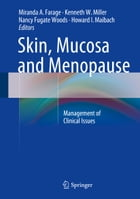 Skin, Mucosa and Menopause: Management of Clinical Issues