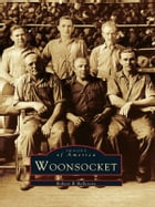 Woonsocket by Robert R. Bellerose