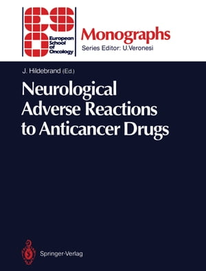Neurological Adverse Reactions to Anticancer Drugs