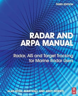 Book Radar and ARPA Manual: Radar, AIS and Target Tracking for Marine Radar Users by Andy Norris