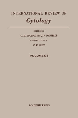 Book INTERNATIONAL REVIEW OF CYTOLOGY V94 by Bourne, G. H.