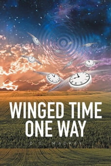 Winged Time One Way
