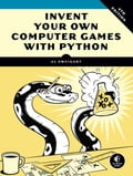 Invent Your Own Computer Games with Python, 4th Edition b07a3e54-9d1a-42eb-84d5-745d69e3fa25