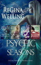 Psychic Seasons: A Cozy Romantic Mystery Series (Full Series) by ReGina Welling