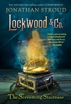 Lockwood & Co.: The Screaming Staircase Cover Image