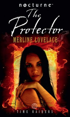 Time Raiders: The Protector (Mills & Boon Nocturne)