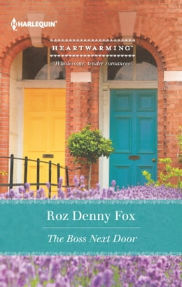 Book The Boss Next Door by Roz Denny Fox