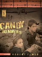 Candy Bombers by Robert Elmer