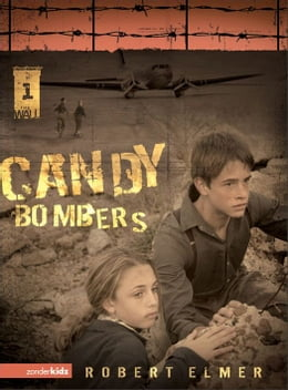 Book Candy Bombers by Robert Elmer