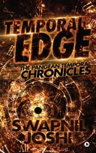 Temporal Edge: The Pangean Temporal Chronicles by Swapnil Joshi