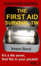 The First Aid Survival Tin by Anson Bond