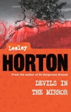 Devils in the Mirror by Lesley Horton