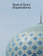 Book of Dua's (Supplications) by Islamic Mobility