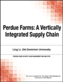 Book Perdue Farms: A Vertically Integrated Supply Chain by Chuck Munson