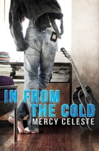 In from the Cold by Mercy Celeste