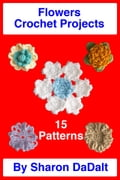 Flowers Crochet Project 169d4fd4-348c-41ba-bfea-3eddb1afb506