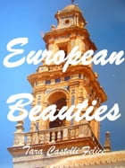 A walk through Europe by Tara Castelli Felice