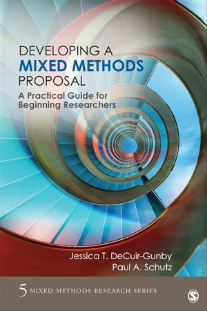 Developing a Mixed Methods Proposal A Practical Guide for Beginning Researchers