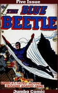 Blue Beetle Five Issue Jumbo Comic 758602b0-7128-4f8b-8ddb-d4b87e454d23