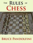 The Rules of Chess by Bruce Pandolfini