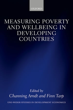 Measuring Poverty and Wellbeing in Developing Countries