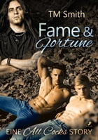 Fame and Fortune by TM Smith