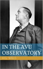 In The Avu Observatory by Herbert George Wells