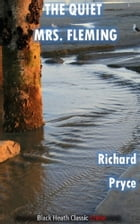The Quiet Mrs Fleming by Richard Pryce