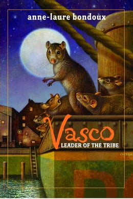 Book Vasco, Leader of the Tribe by Anne-Laure Bondoux