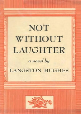Book Not Without Laughter by Langston Hughes