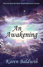 An Awakening by Karen Baldwin