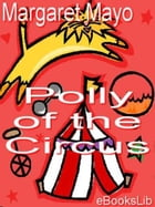 Polly of the Circus by Margaret Mayo