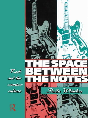 The Space Between the Notes Rock and the Counter-Culture