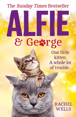 Alfie and George: A Christmas tale about how one cat and his kitten brought a street together