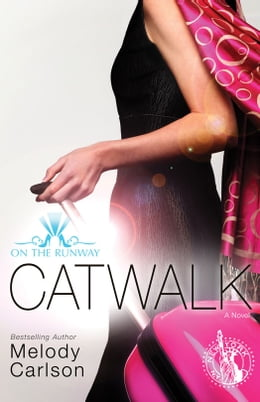 Book Catwalk by Melody Carlson