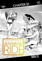 Maximum Ride: The Manga, Chapter 51 by James Patterson
