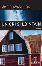 Un cri si lointain by Åke Edwardson