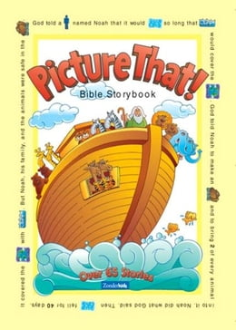 Book Picture That!: Bible Storybook by Tracy Harrast