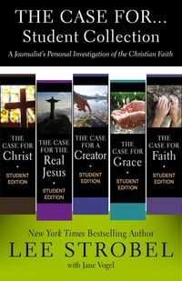 The Case for...Student Collection: A Journalist's Personal Investigation of the Christian Faith